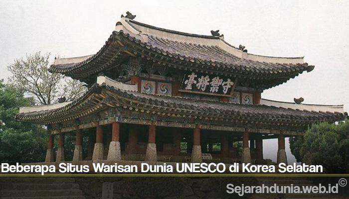 Beberapa Situs Warisan Dunia UNESCO di Korea Selatan