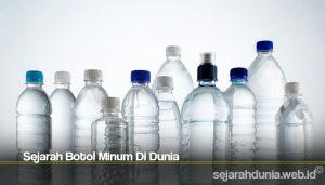 Sejarah Botol Minum Di Dunia