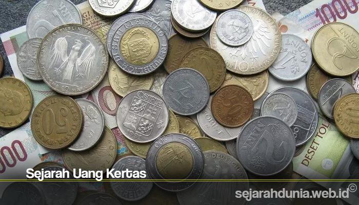 Sejarah Uang Kertas