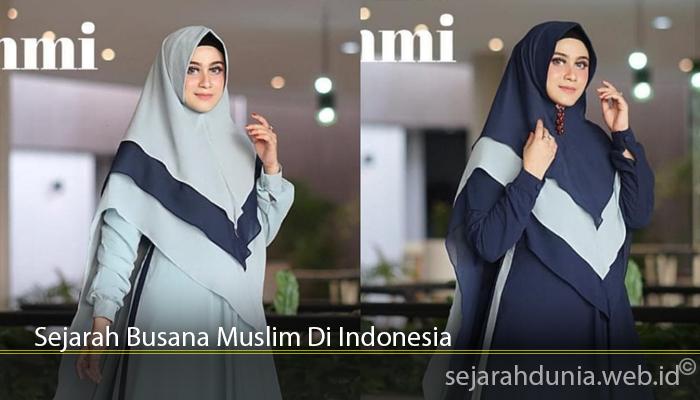 Sejarah Busana Muslim Di Indonesia