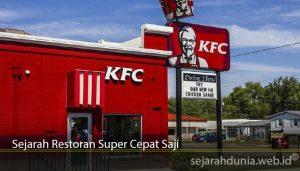 Sejarah Restoran Super Cepat Saji