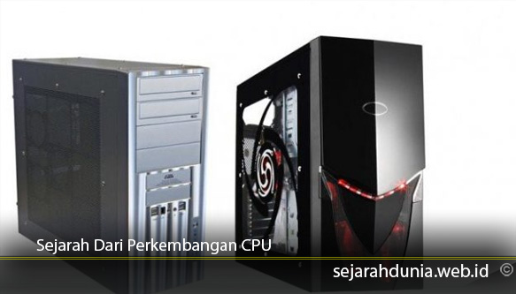 Sejarah Dari Perkembangan CPU