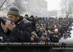 Sejarah Peradaban Umat Islam Abad 7 Di Eropa