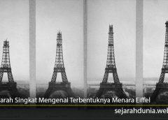 Sejarah Singkat Mengenai Terbentuknya Menara Eiffel