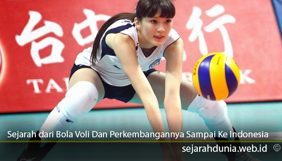 Sejarah-dari-Bola-Voli-Dan-Perkembangannya-Sampai-Ke-Indonesia